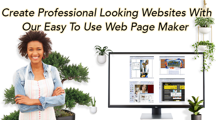Create Professional Looking Websites With Our Easy To Use Web Page Maker.